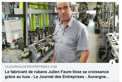 Le fabricant de rubans Julien Faure tisse sa croissance grâce au luxe !